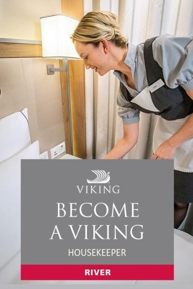 HOUSEKEEPER FOR VIKING RIVER CRUISES