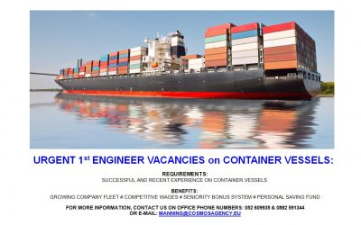 URGENT 1ST ENGINEER VACANCIES ON CONTAINER SHIPS
